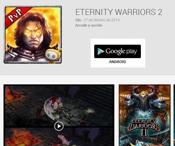 Juegos para Android ETERNITY WARRIORS 2